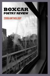 Cover Image, Boxcar Poetry Review's 2006 Anthology