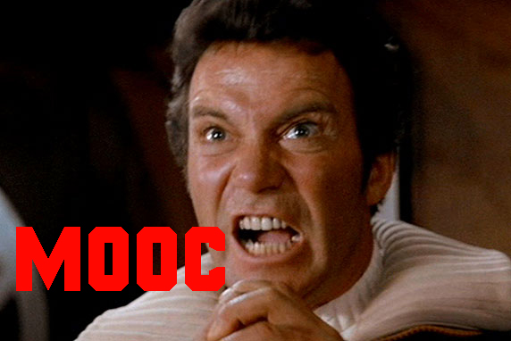 Kirk  yelling MOOC instead of KHAAAAAAAAAAN